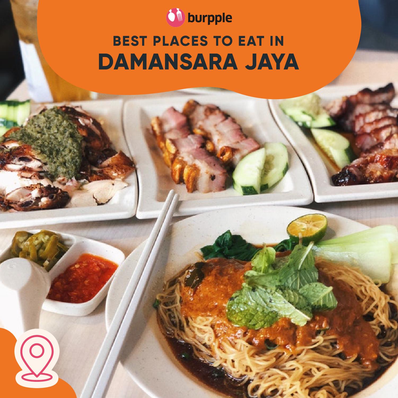 Best Places to Eat in Damansara Jaya