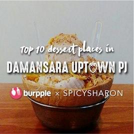 Top 10 Dessert Places in Damansara Uptown