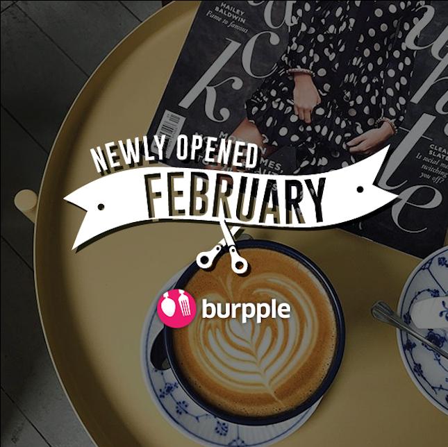 New Restaurants, Cafés And Bars in KL: February 2017