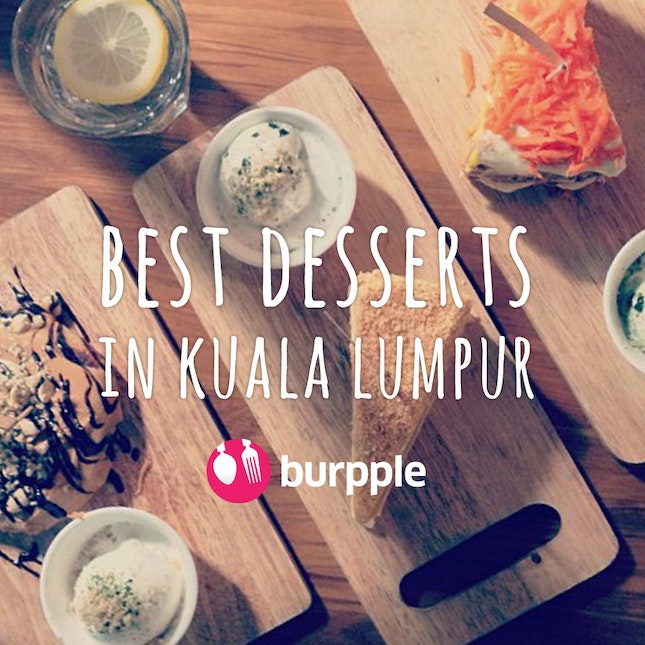 10 Best Desserts in KL