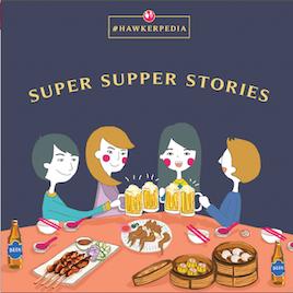 10 Super Supper #Hawkerpedia Stories