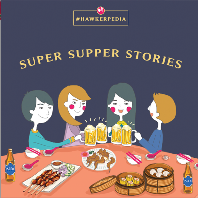 10 Super Supper #Hawkerpedia Stories