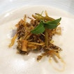 Crispy whitebait, taro or yam both deep fried till crispy and steamed and a most yummy yam veloute.