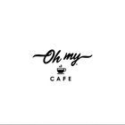 Oh My Cafe
