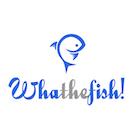 WhatheFish